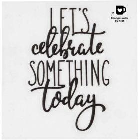 Glass & Porcelain sticker 8cm - Let`s celebrate something today, 1stk.