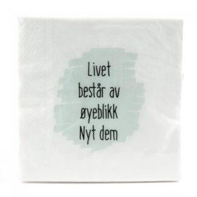 Servietter 196 Livet består av...